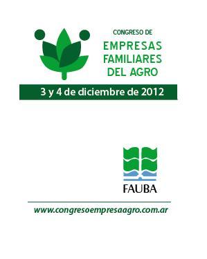 II Congreso Empresas Familiares del Agro. 3 y 4 de Diciembre de 2012