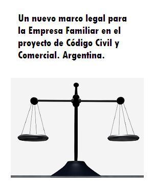 Un nuevo marco legal para la Empresa Familiar en el proyecto de Código Civil y Comercial