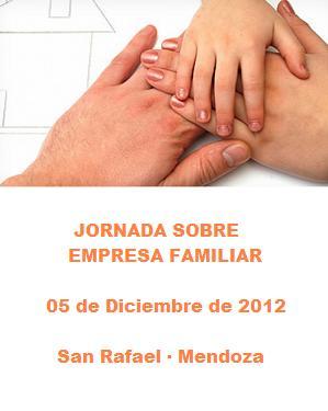 Jornada sobre Empresa Familiar. San Rafael · Mendoza.