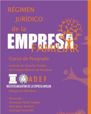 Curso de Posgrado. Régimen Jurídico de la Empresa Familiar en Colegio Notarial de Mendoza